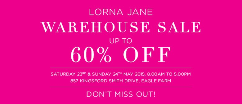 336ad951d3 Lorna Jane Warehouse Sale - Brisbane - Eventfinda
