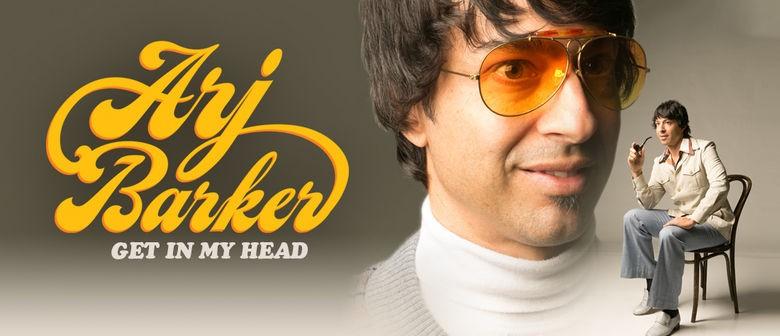 """Arj Barker """"Get In My head"""""""