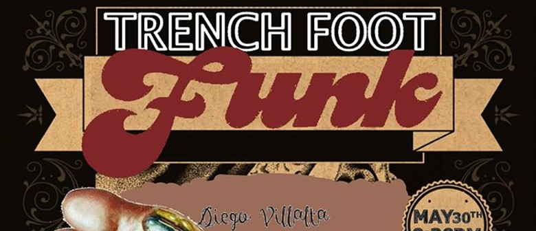Trench Foot Funk