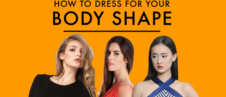 How To Dress For My Body Shape
