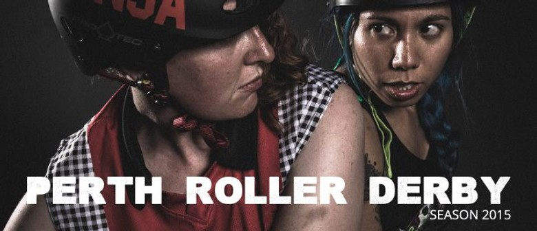 Perth Roller Derby Bout No. 3: Bloody Sundaes Vs Mistresses