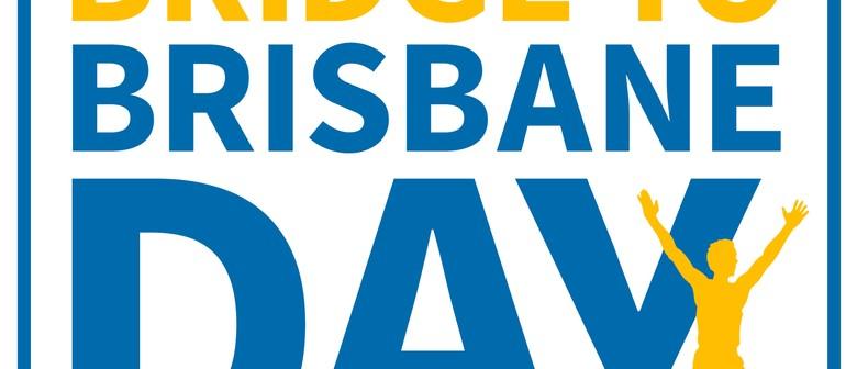Bridge To Brisbane Day