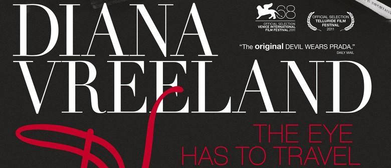 Reel Fashion Diana Vreeland: The Eye Had To Travel