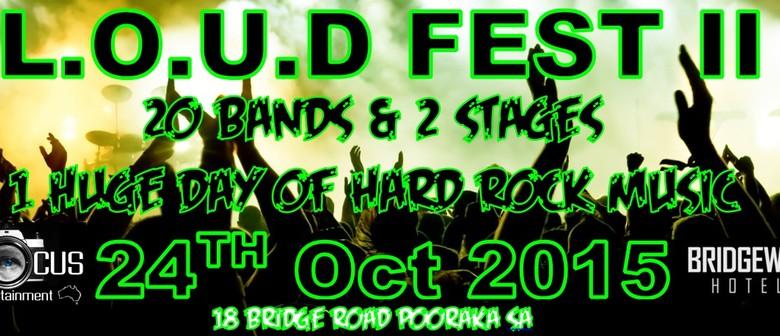 Loud Fest II - Adelaide's Biggest Rock Festival  - Focus
