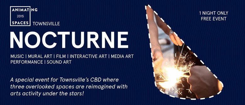 Animating Spaces Townsville - Nocturne