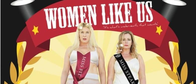 Saturday Night Comedy - Women Like Us