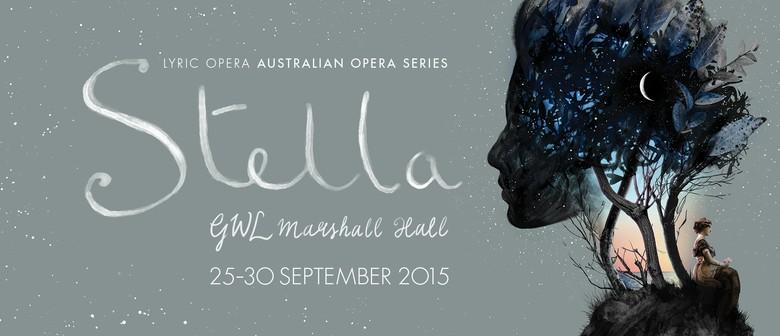 Stella By Lyric Opera Of Melbourne