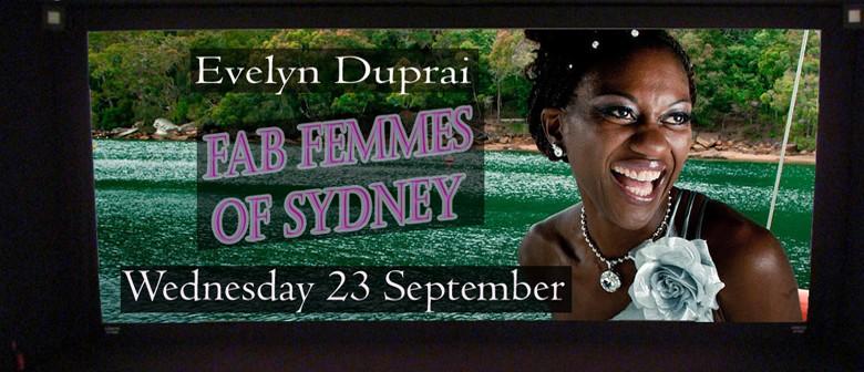 The Fab Femmes Of Sydney Series Feat. Evelyn Duprai