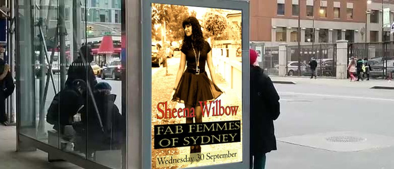 The Fab Femmes Of Sydney Series Feat Sheena Wilbow