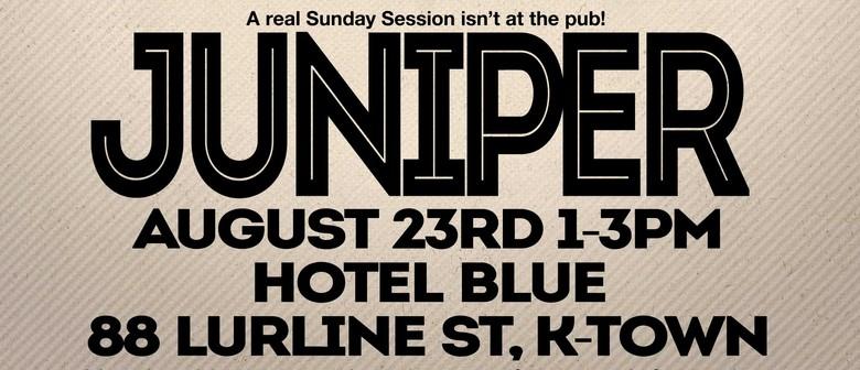 Juniper: A Sunday Session