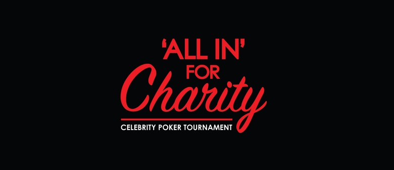 All In For Charity - Celebrity Poker Tournament