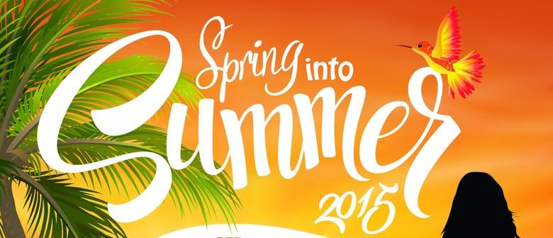 Spring Into Summer 2015