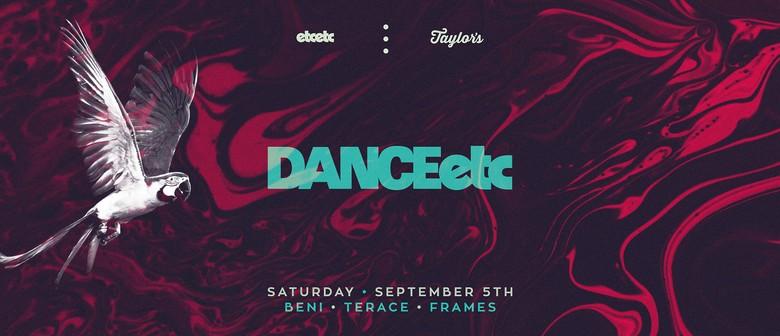 Dance Etc., Feat Beni, Terace & Frames
