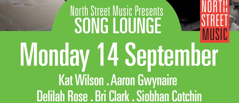North Street Music - Song Lounge Unearthed