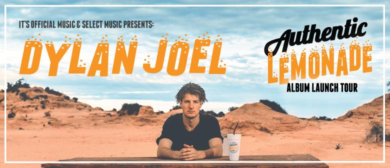 Dylan Joel - Authentic Lemonade Album Launch Tour