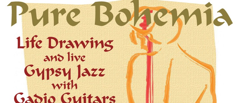 Pure Bohemia - Gypsy Jazz & Life Drawing