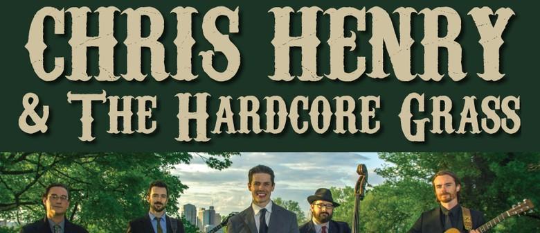 Chris Henry & The Hardcore Grass (USA) & The Prannies