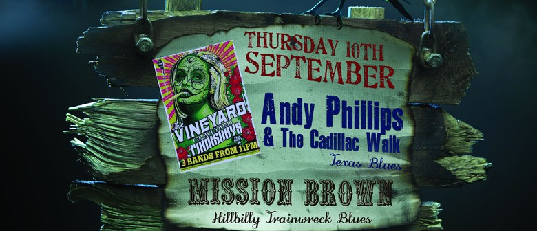 Andy Phillips & The Cadillac Walk & Mission Brown