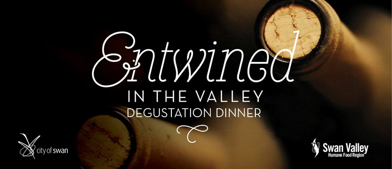 Entwined In The Valley Degustation Dinner