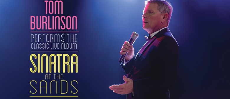 Tom Burlinson Performs Sinatra At The Sands