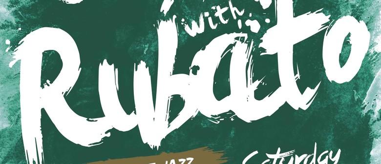 Rubato: Saturday Night Jazz