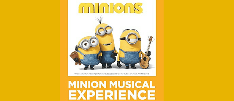 Minions Musical Experience