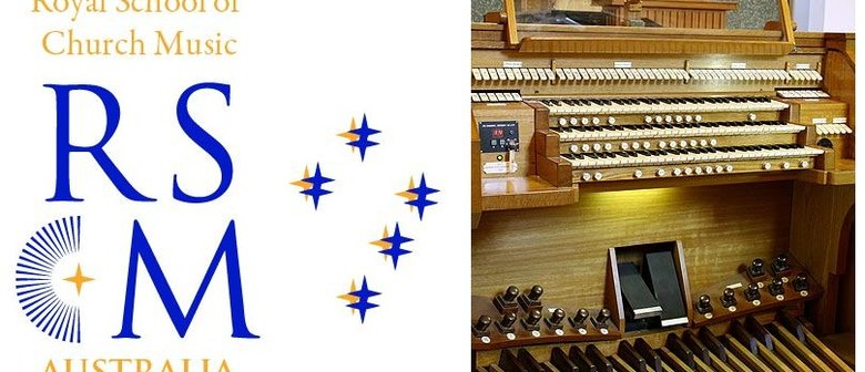 RSCM Free Monthly Lunchtime Organ Recital