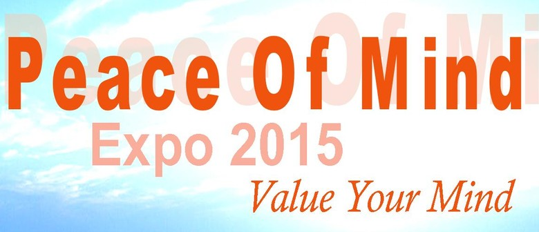 Peace Of Mind Expo: Value Your Mind