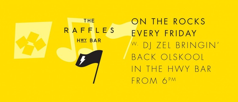 Raffles On The Rocks - Every Friday