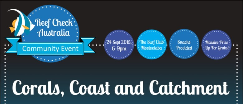 A Celebration Of The Corals, Coast And Catchments
