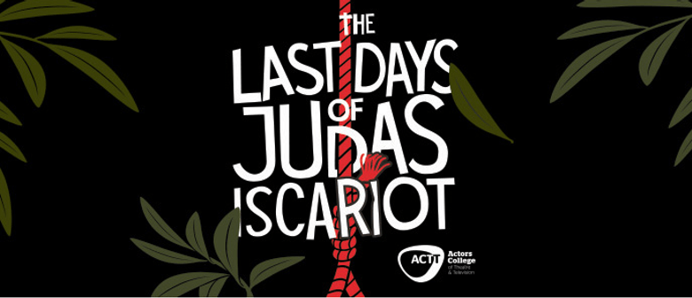 The Last Days Of Judas Isacriot