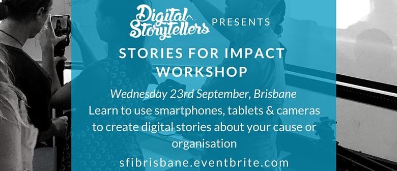 Digital Storytelling For Changemakers Workshop