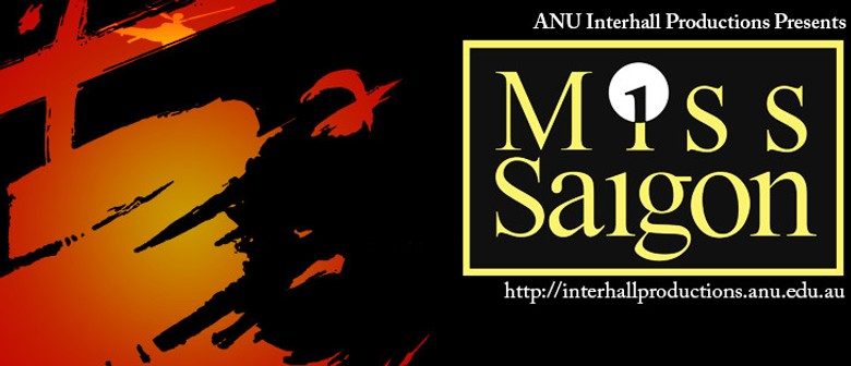 ANU Interhall Productions - Miss Saigon