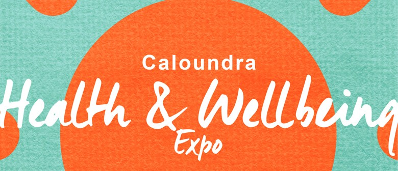 Caloundra Health & Wellbeing Expo