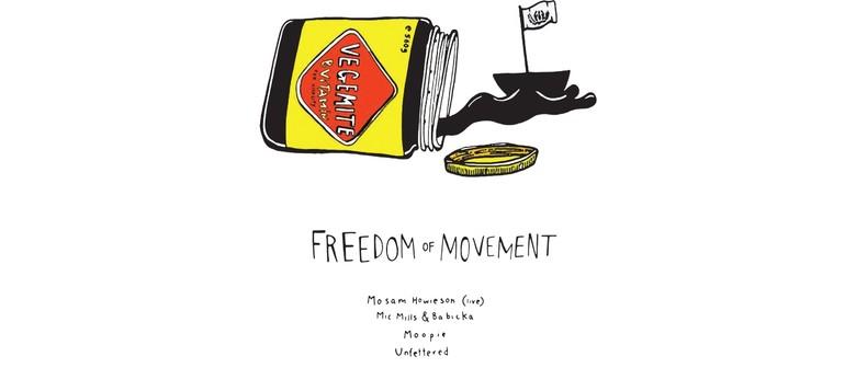 Lifeworld Present: Freedom Of Movement