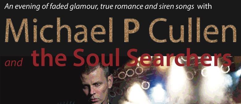 Michael P Cullen And The Soul Searchers