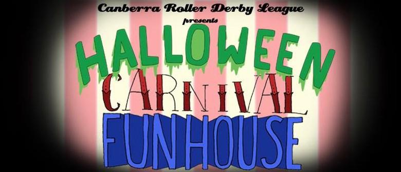 Halloween Carnival Funhouse - Canberra Roller Derby League