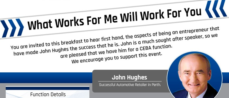 Business Networking Breakfast With John Hughes