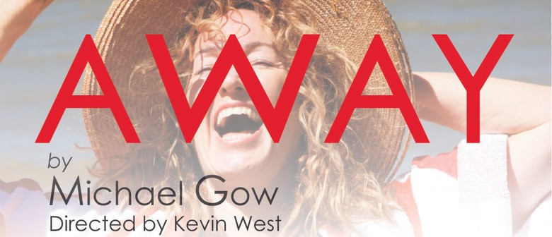 Rondo Theatre Production - Away By Michael Gow