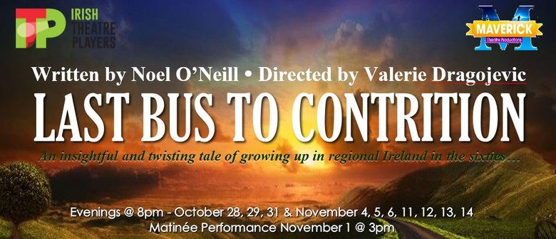 The Irish Theatre Players - Last Bus to Contrition