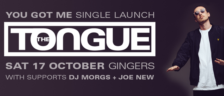 The Tongue - You Got Me Single Launch