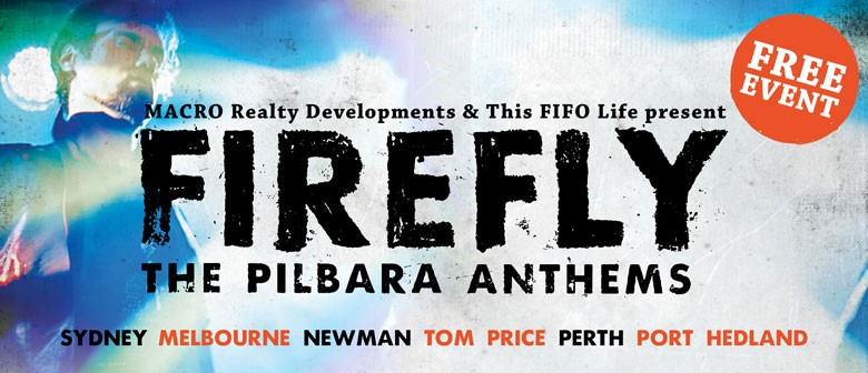 Firefly the pilbara anthems tour perth eventfinda for 125 st georges terrace perth western australia