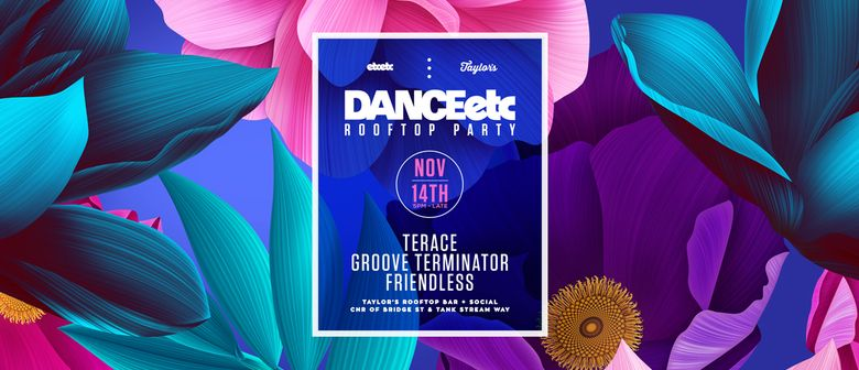 Danceetc. Feat. Terace, Groove Terminator, Friendless And NA