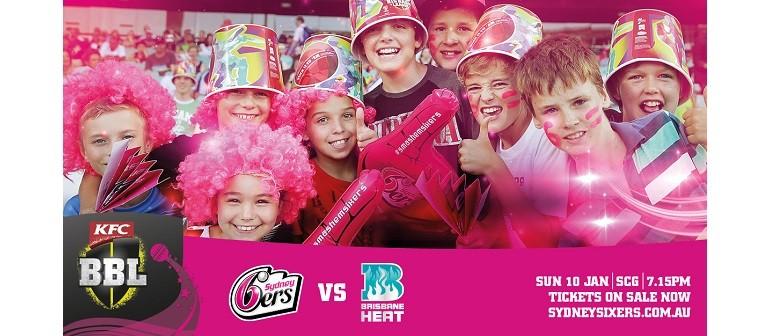 KFC Big Bash League – Sydney Sixers Vs Brisbane Heat