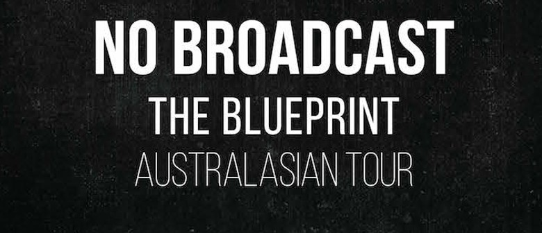 No broadcast the blueprint album release tour melbourne eventfinda no broadcast the blueprint album release tour malvernweather Gallery