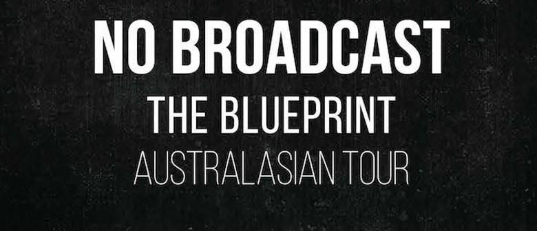 No Broadcast - The Blueprint Album Release Tour