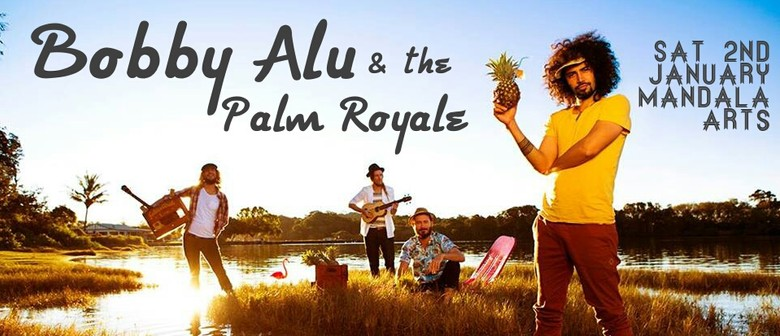 Bobby Alu and the Palm Royale