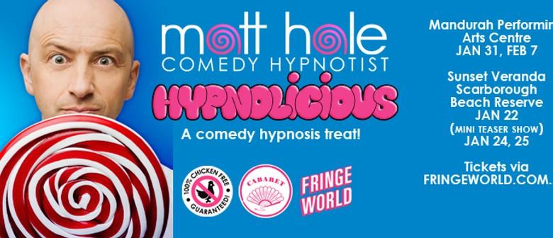 Fringe World - Hypnolicious! A Comedy Hypnosis Treat