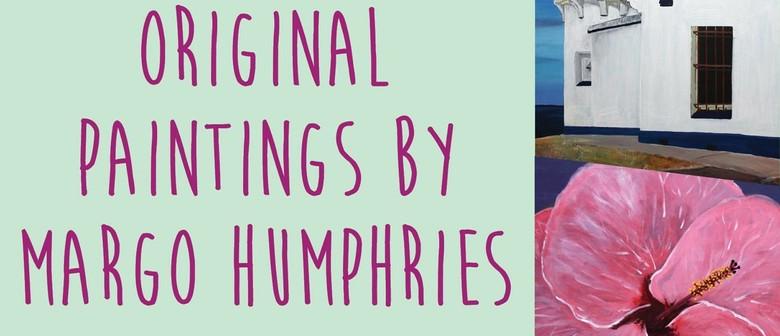 Margo Humphries Exhibition