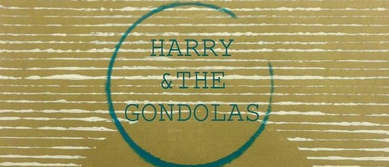 Harry and the Gondolas With Joe Probert